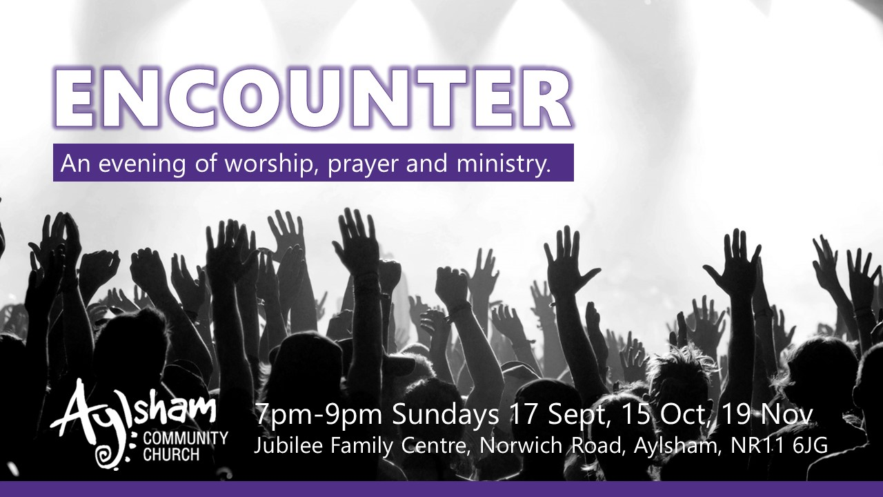 Encounter @ Jubilee Family Centre | Aylsham | England | United Kingdom